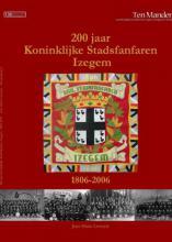 Het boek ' 200 jaar Koninklijke Stadsfanfaren Izegem '
